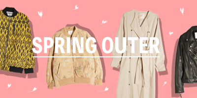 SPRING OUTER特集!